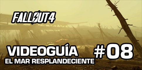 Fallout 4, Vídeo Guía - Mision 7: El Mar Resplandeciente