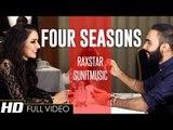 Four Seasons - Raxstar - Full Video HD - Latest Punjabi Song 2015