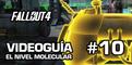 Fallout 4, Vídeo Guía - Mision 9: El Nivel Molecular