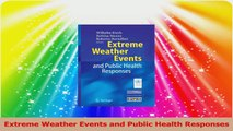 Extreme Weather Events and Public Health Responses Read Online