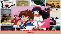 Download  Angelic Layer  26  Angel Wings Please Guide Me and Hikaru PDF Free