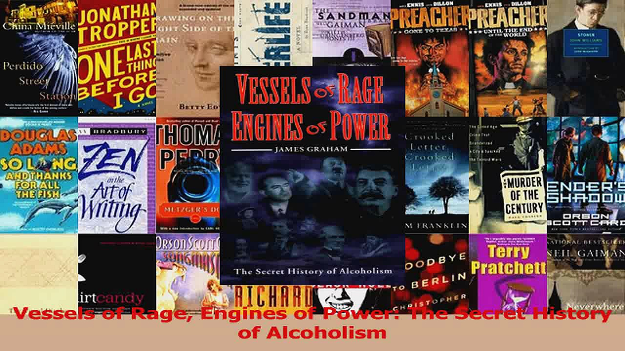 PDF Download  Vessels of Rage Engines of Power The Secret History of Alcoholism PDF Online
