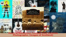 Read  Heart of Midlothian Football Club Archive Photographs Images of Scotland Ebook Free