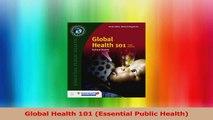 Global Health 101 Essential Public Health PDF