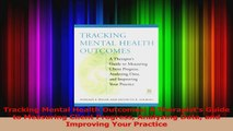 PDF Download  Tracking Mental Health Outcomes A Therapists Guide to Measuring Client Progress Download Full Ebook