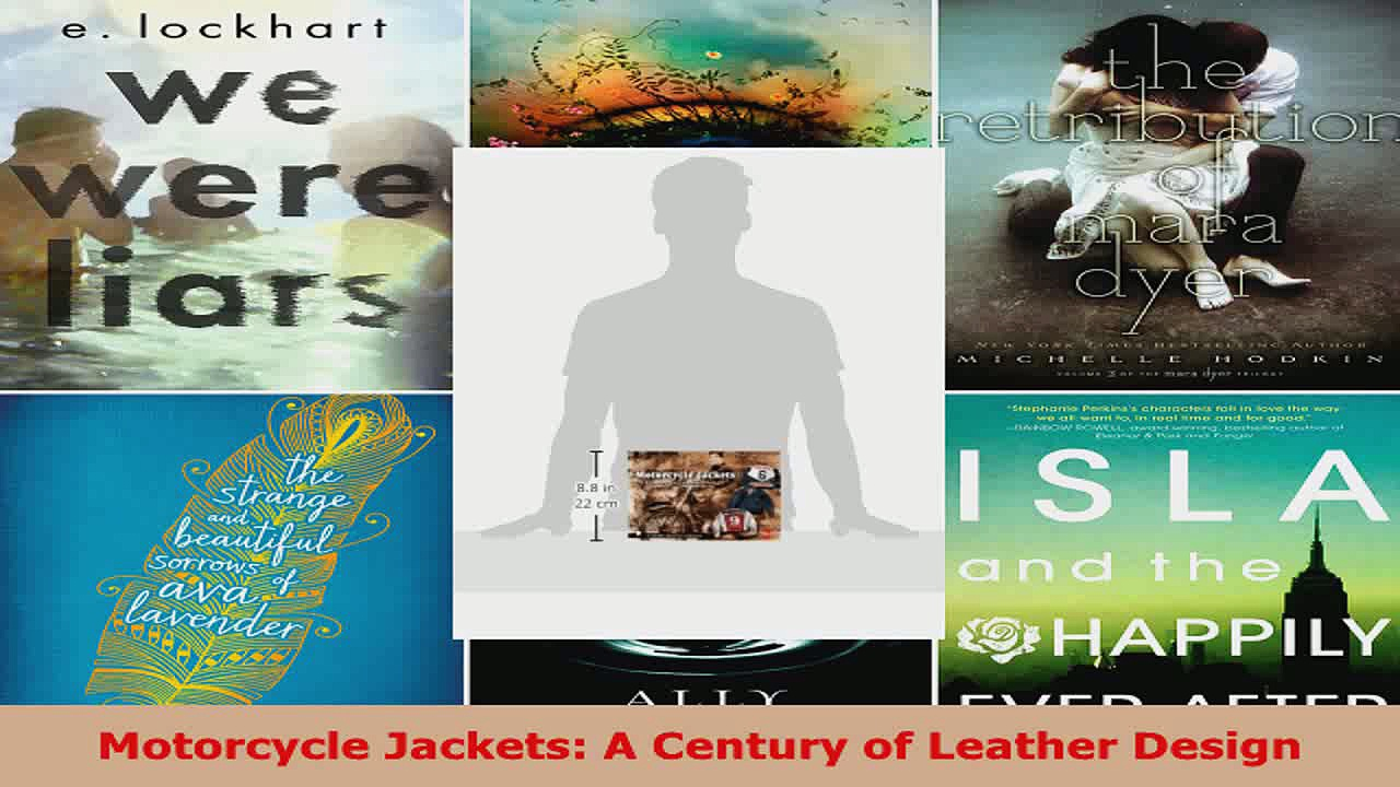 Read  Motorcycle Jackets A Century of Leather Design EBooks Online