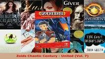 Read  Zoids Chaotic Century  United Vol 7 EBooks Online