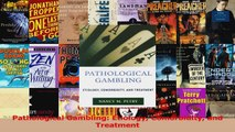 PDF Download  Pathological Gambling Etiology Comorbidity and Treatment Read Online