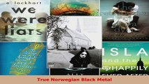 Download  True Norwegian Black Metal EBooks Online