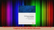 Read  Motherin the Blues Linda Hopkins The Continuing Legacy of The Blues Woman EBooks Online