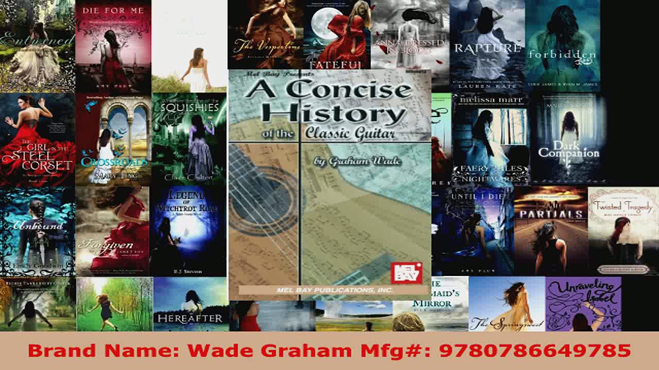 Read  Mel Bay Concise History of the Classic Guitar EBooks Online