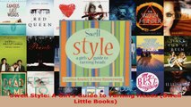 Read  Swell Style A Girls Guide to Turning Heads Swell Little Books EBooks Online