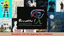 Read  Breathe Tai Chi Qigong for Children EBooks Online