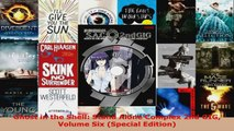 Read  Ghost in the Shell Stand Alone Complex 2nd GIG Volume Six Special Edition PDF Online