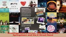 Read  Greetings from E Street The Story of Bruce Springsteen and the E Street Band Ebook Free