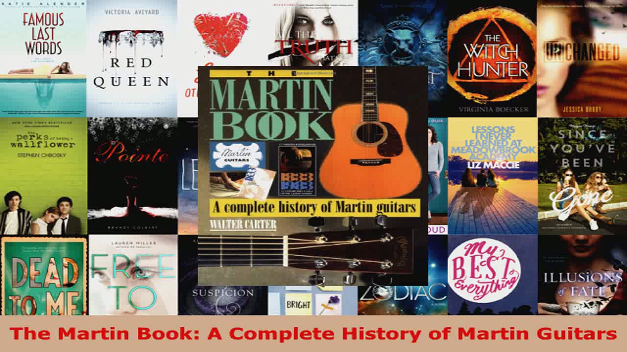 Download  The Martin Book A Complete History of Martin Guitars PDF Online