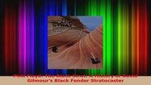 Read  Pink Floyd The Black Strat A History of David Gilmours Black Fender Stratocaster EBooks Online