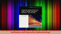 Read  Computer Networking from LANs to WANs Hardware Software and Security Networking Ebook Online