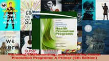 PDF Download  Planning Implementing and Evaluating Health Promotion Programs A Primer 5th Edition PDF Online