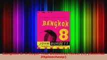 Bangkok 8 A Royal Thai Detective Novel 1 Sonchai Jitpleecheep Read Online