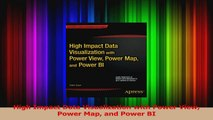 Read  High Impact Data Visualization with Power View Power Map and Power BI Ebook Free