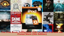Read  The iPod Book Doing Cool Stuff with the iPod and the iTunes Store 5th Edition EBooks Online