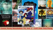 Read  Comic Party Revolution TV Vol 1  Lets Get This Party Ebook Free