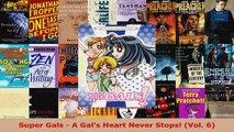 Download  Super Gals  A Gals Heart Never Stops Vol 6 PDF Free
