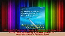 Read  Microsoft Forefront Threat Management Gateway TMG Administrators Companion Pro Ebook Free