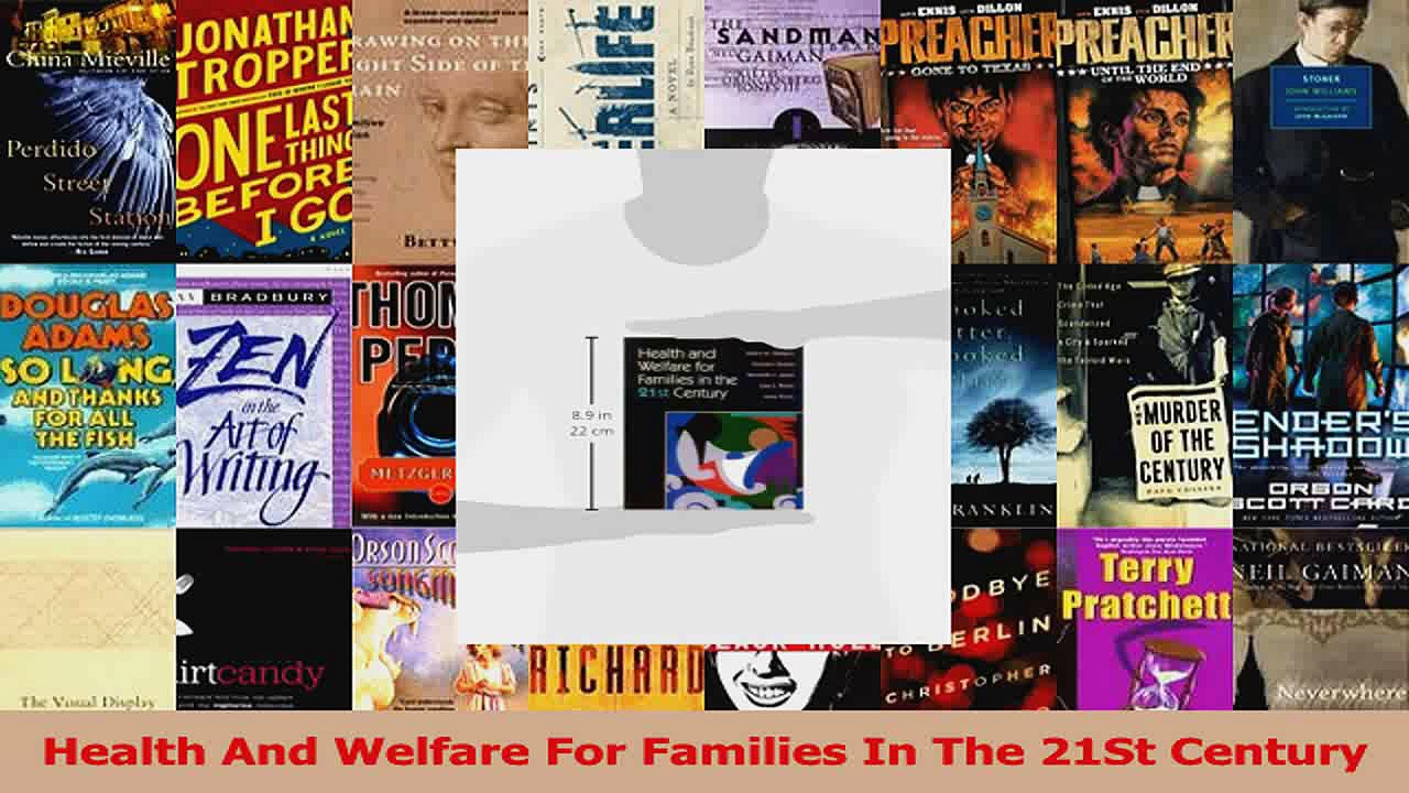 PDF Download  Health And Welfare For Families In The 21St Century PDF Online
