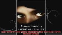 Liebe allein ist nicht genug Geschichten die das Leben schrieb German Edition