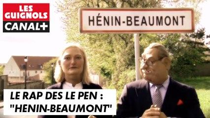 """Le Rap des Le Pen : """"Hénin-Beaumont"""" - Les Guignols - CANAL+"""