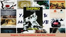 PDF Download  Impro Improvisation and the Theatre Read Full Ebook