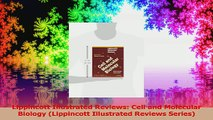 Lippincott Illustrated Reviews Cell and Molecular Biology Lippincott Illustrated Reviews Read Online