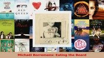Read  Michaël Borremans Eating the Beard PDF Free