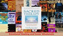 Read  Sacred Therapy Jewish Spiritual Teachings on Emotional Healing and Inner Wholeness Ebook Free