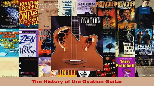 Read  The History of the Ovation Guitar PDF Online