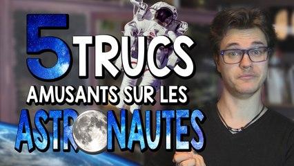 CHRIS : 5 Trucs Amusants Sur Les Astronautes