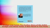 Dodger and Twist The Further Story of the Artful Dodger and Oliver Twist A New Novel in Download