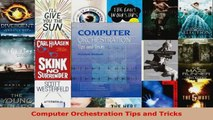 Read  Computer Orchestration Tips and Tricks Ebook Free