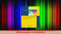 PDF Download  Mathematical Models in Photographic Science Mathematics in Industry Read Online