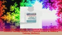 Bates Nursing Guide to Physical Examination and History Taking Guide to Physical Exam  Read Online