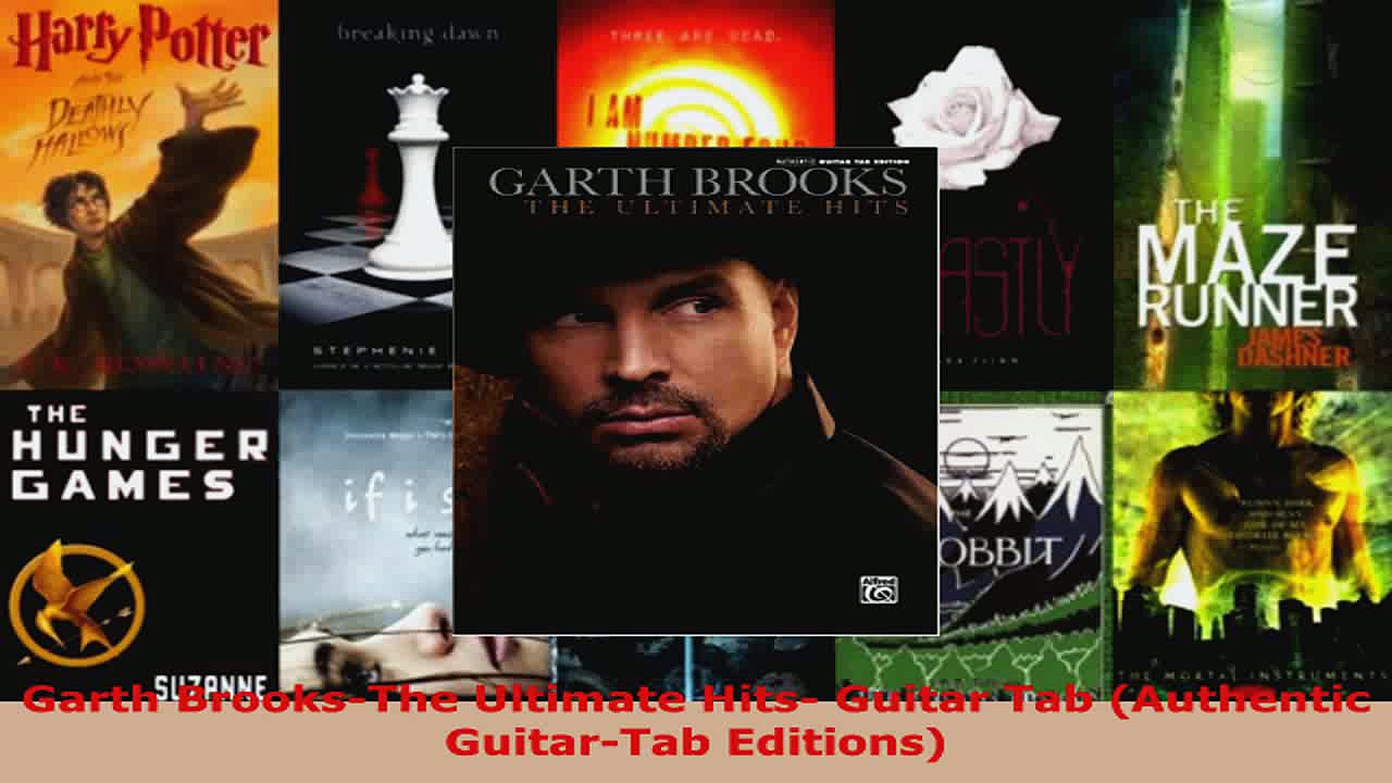 Download  Garth BrooksThe Ultimate Hits Guitar Tab Authentic GuitarTab Editions PDF Online