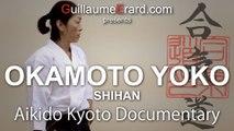 Documentary- Aikido Kyoto - Okamoto Yoko Shihan 6th Dan Aikikai