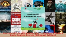 Read  Am I small Je suis petite moi  Childrens Picture Book EnglishFrench Bilingual Ebook Free