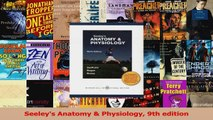 Seeleys Anatomy  Physiology 9th edition Read Online