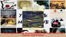 PDF Download  Mammograms and Mastectomies Facing Them with Humor and Prayer PDF Online