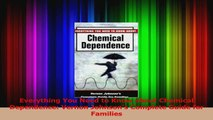 PDF Download  Everything You Need to Know about Chemical Dependence Vernon Johnsons Complete Guide for Download Online