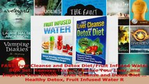 Read  FAST Liver Cleanse and Detox DietFruit Infused Water BOX Set Remove Toxins Cleanse Your Ebook Free