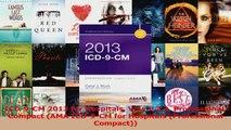 PDF Download  ICD9CM 2013 for Hospitals Vols 123 Professional Compact AMA ICD9CM for Hospitals Read Online